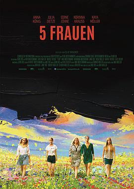 《五个女人》  高清在线观看_完整版迅雷下载
