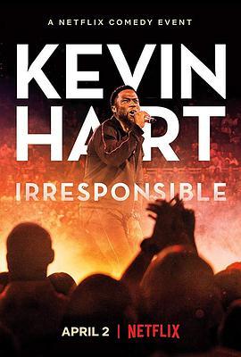 《凯文·哈特不负责任》电影高清在线观看