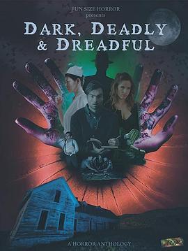 《黑暗.死亡.可怕》电影高清在线观看
