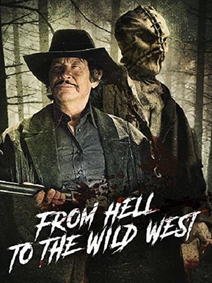 从地狱到狂野西部