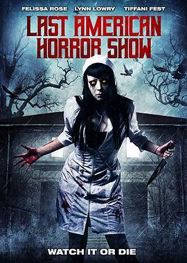 《最后一次美国恐怖秀》  高清在线观看_完整版迅雷下载