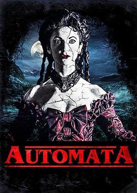 《奥托玛塔》  高清在线观看_完整版迅雷下载