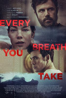 《你的每一次呼吸》  高清在线观看_完整版迅雷下载