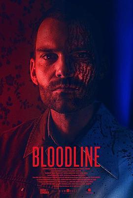 《bloodline》电影高清在线观看